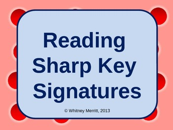 Reading Sharp Key Signatures - PowerPoint Teaching Aid wit
