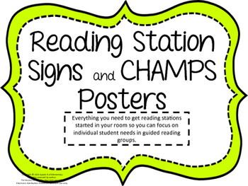 Reading Station Signs and CHAMPS Posters