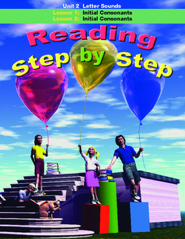 Reading Step by Step Unit 2 Letter Sounds Lessons 1 and 2