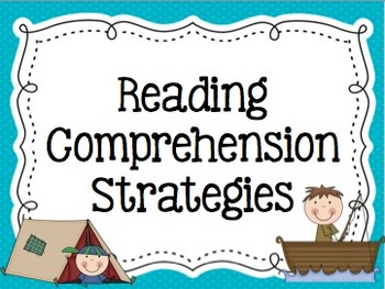 Reading Strategies & Comprehension Camping/Camp Theme Posters