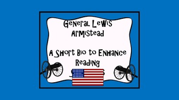 Reading Strategy Practice: Lewis Armistead open ended questions