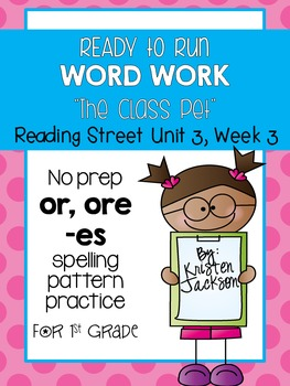 "Reading Street 1st Grade CC ""The Class Pet"" Word Work"