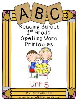 Reading Street 1st Grade Spelling Word Work Printables: Unit 5