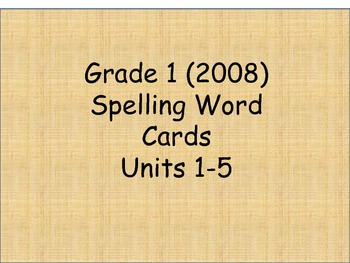 Grade 1 Spelling Words word cards Units 1-5 for Reading St
