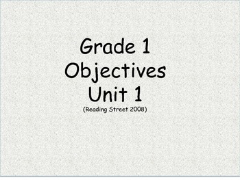 Grade 1 (Unit 1) Objectives and common core standards for