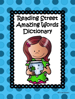 Reading Street 2013 Amazing Words Dictionary