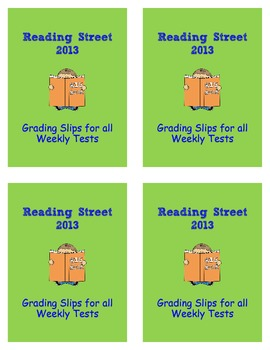 3rd Grade Reading Street 2013 Grading Slips for all Weekly Tests