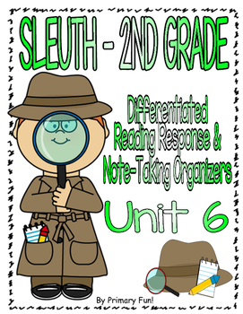 Reading Street (2013) - SLEUTH - UNIT 6 - 2ND GRADE