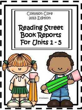 Reading Street 2013 Units 1-5 Book Reports