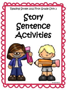 Reading Street 2013 Unit 3 Sentence Activities