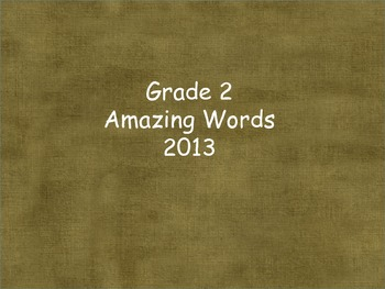 cc Grade 2 Amazing Words Units 1-6 for reading street 2013