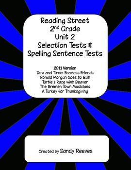 Reading Street 2nd Grade Unit 2 Selection Tests Tara and T