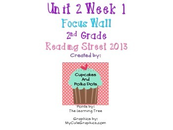 Reading Street 2nd Grade Unit 2 Week 1 Focus Wall