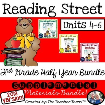 Reading Street 2nd Grade Unit 4-5-6 Half Year Bundle 2013