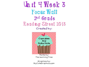 Reading Street 2nd Grade Unit 4 Week 3 Focus Wall