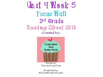 Reading Street 2nd Grade Unit 4 Week 5 Focus Wall