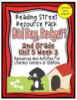 Bad Dog Dodger! Reading Street Resource Pack 2nd Grade Uni