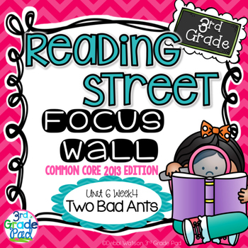 Reading Street 3rd Grade 2013 Focus Wall Set Two Bad Ants