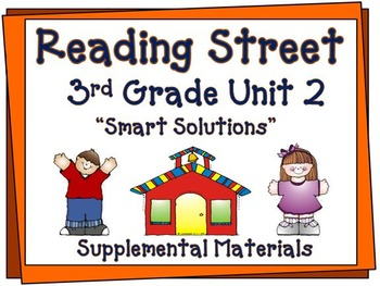 "Reading Street 3rd Grade Unit 2 ""Smart Solutions"" Suppleme"