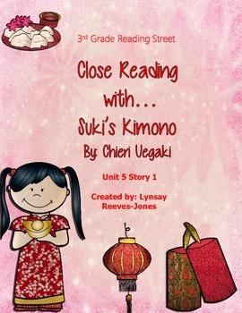 Reading Street 3rd Grade Unit 5 Story 1 Suki's Kimono Close Read