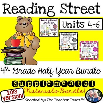 Reading Street 4th Grade Unit 4-5-6 Half Year Bundle 2013