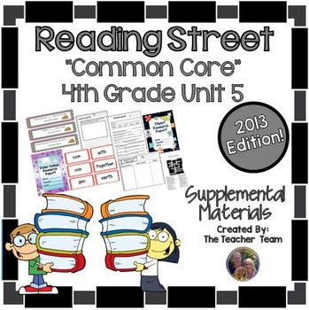 Reading Street 4th Grade Unit 5 Supplemental Materials 2013