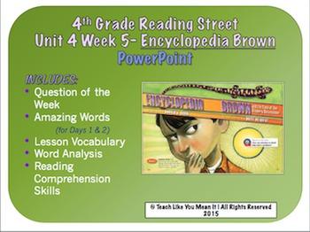 Reading Street 4th- Unit 4 Week 5 PowerPoint- Encyclopedia Brown