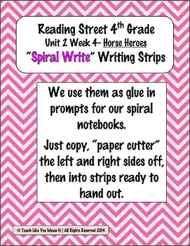 Reading Street 4th- Unit2 Week4 'Sprial Write' Strips for