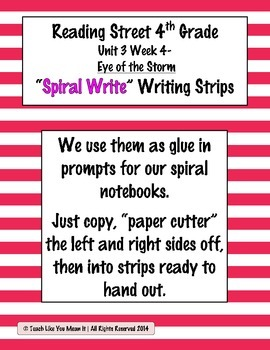 Reading Street 4th- Unit3 Week4 'Spiral Write' Strips for