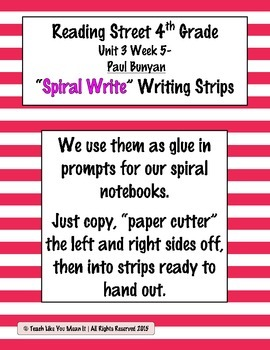 Reading Street 4th- Unit3 Week5 'Spiral Write' Strips for