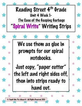 Reading Street 4th- Unit4 Week1 'Spiral Write' Strips for