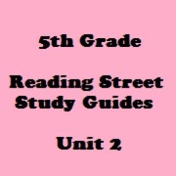 Reading Street 5th Grade Unit 2 Reading Study Guide Bundle