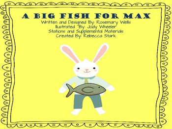 Reading Street A Big Fish for Max Supplemental Materials a