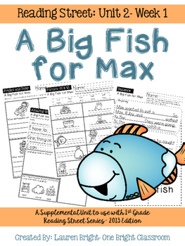 Reading Street- A Big Fish for Max Supplemental Unit {Unit