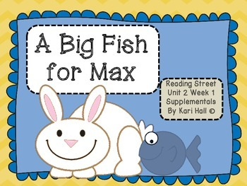 Reading Street A Big Fish for Max  Unit 2 Week 1 Different