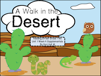 Reading Street A Walk in the Desert Unit 1 Week 4 Differen
