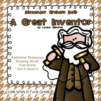 "Reading Street ""Alexander Graham Bell:  A Great Inventor"""