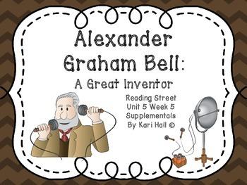 Reading Street Alexander Graham Bell: A Great Inventor, Un