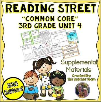 Reading Street 3rd Grade Unit 4 Supplemental Materials 2013
