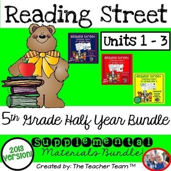 Reading Street 5th Grade Unit 1-2-3 Half Year Bundle 2013