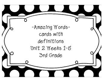 Reading Street Amazing Words & Definitions-Grade 3-Unit 2