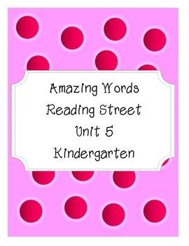 Reading Street Amazing Words-Kindergarten-Unit 5 (Pink)