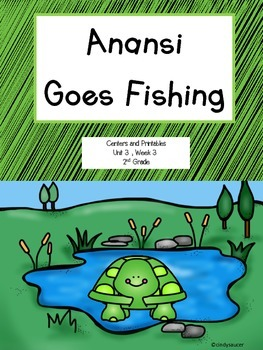 Reading Street, Anansi Goes Fishing, 2nd Grade, Centers an