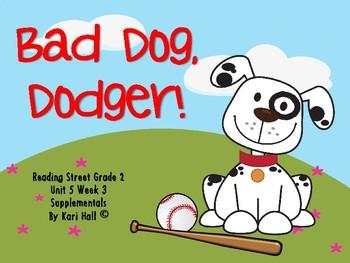 Reading Street Bad Dog, Dodger! Unit 5 Week 3 Differentiat