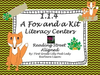 Reading Street Centers and Printables (A Fox and a Kit)