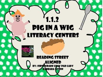 Reading Street Centers and Printables  (Pig in a Wig)