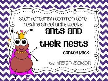 Reading Street Common Core Ants and Their Nests Centers Un