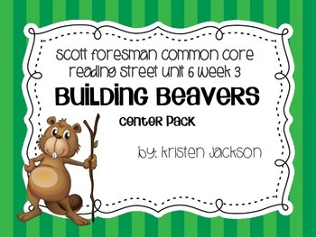 Reading Street Common Core Building with Beavers Centers U