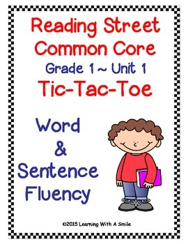 Reading Street Common Core FIRST GRADE FLUENCY Unit 1: TIC