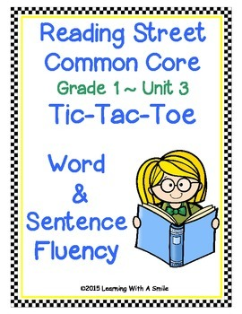 Reading Street Common Core First Grade FLUENCY Unit 3: TIC